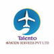 Talento Aviation Service Pvt. Ltd. Job Openings