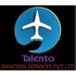 Talento aviation services pvt ltd Job Openings